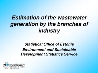 Estimation of the wastewater generation by the branches of industry