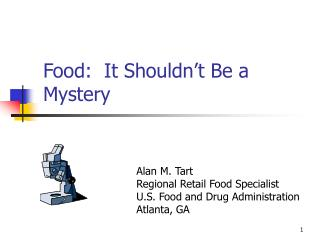 Food:  It Shouldn't Be a Mystery