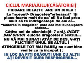 CICLUL MARIAJULUI(CĂSĂTORIEI)