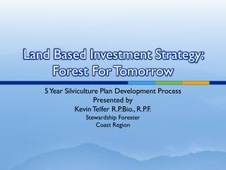 Land Based Investment Strategy: Forest For Tomorrow