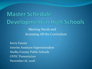 Master Schedule Development in High Schools