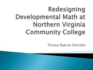Redesigning Developmental Math at Northern Virginia Community  College