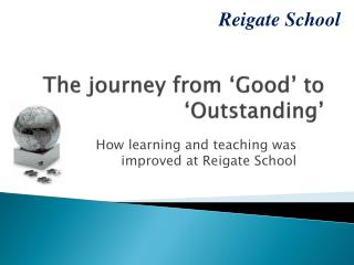 The journey from 'Good' to 'Outstanding'