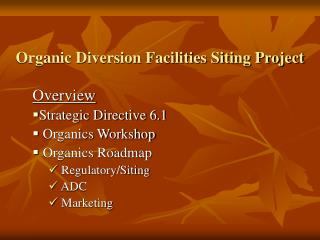 Organic Diversion Facilities Siting Project