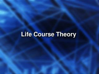 Life Course Theory