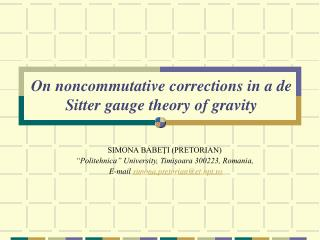 On noncommutative corrections in a de Sitter gauge theory of gravity