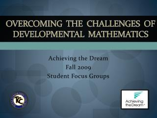 Overcoming  the  Challenges  of  Developmental   MATHematics