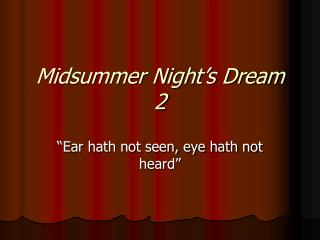 Midsummer Night's Dream 2