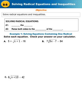 Solve radical equations and inequalities.