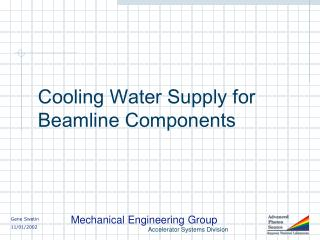 Cooling Water Supply for Beamline Components