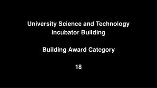 University Science and Technology  Incubator Building Building Award Category 18