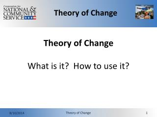 Theory of Change  What is it?  How to use it?