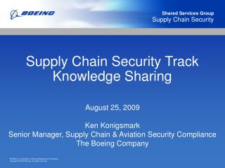 Supply Chain Security Track Knowledge Sharing