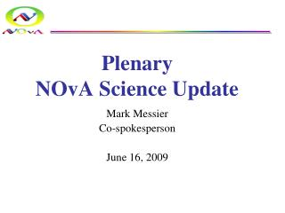 Plenary NOvA Science Update