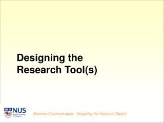 Designing the Research Tool(s)