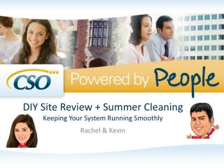 DIY Site Review + Summer  Cleaning Keeping  Your System Running Smoothly