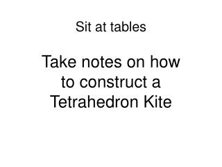 Sit at tables