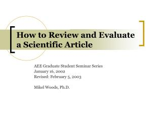 How to Review and Evaluate a Scientific Article