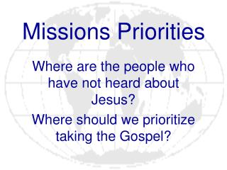 Missions Priorities