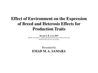 Effect of Environment on the Expression of Breed and Heterosis Effects for Production Traits
