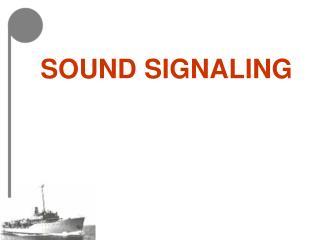 SOUND SIGNALING