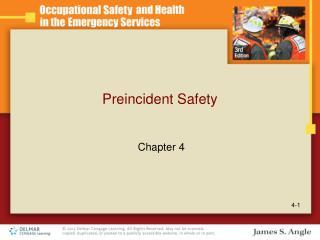 Preincident Safety