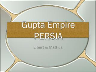 Gupta Empire PERSIA