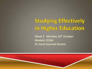 Studying Effectively in Higher Education
