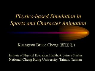 Physics-based Simulation in  Sports and Character Animation