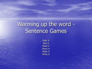 Warming up the word - Sentence Games