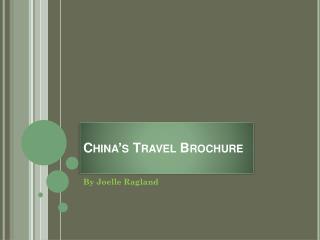 China's Travel Brochure