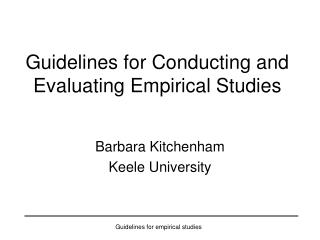 Guidelines for Conducting and Evaluating Empirical Studies