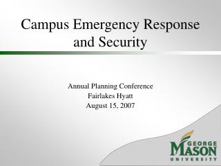 Campus Emergency Response and Security