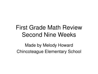 First Grade Math Review Second Nine Weeks
