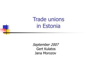 Trade unions  in Estonia