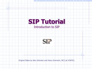 SIP Tutorial Introduction to SIP