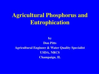 Agricultural Phosphorus and Eutrophication