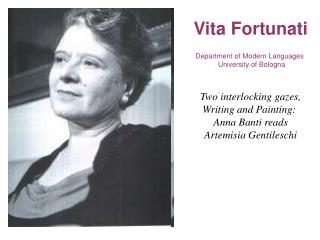 Vita Fortunati Department of Modern Languages   University of Bologna Two interlocking gazes,