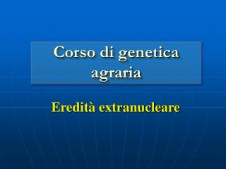 Eredit� extranucleare