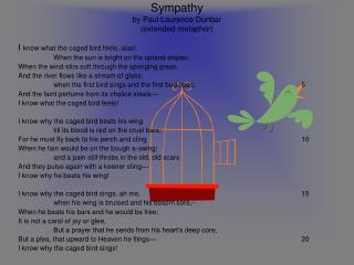 Sympathy by Paul Laurence Dunbar (extended metaphor)