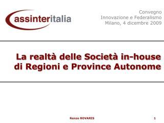 La realtà delle Società in-house  di Regioni e Province Autonome