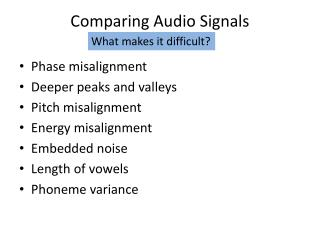 Comparing Audio Signals