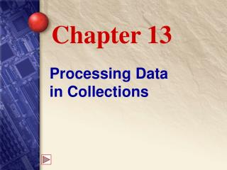 Processing Data  in Collections