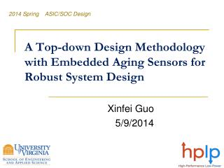 A Top-down Design Methodology with Embedded  Aging Sensors for  Robust  System Design