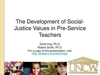 The Development of Social-Justice Values in Pre-Service Teachers