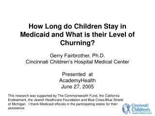 How Long do Children Stay in Medicaid and What is their Level of Churning?
