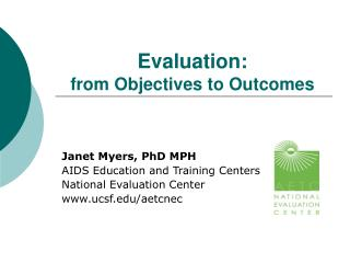 Evaluation: from Objectives to Outcomes