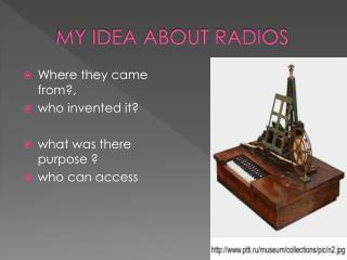 MY IDEA ABOUT RADIOS