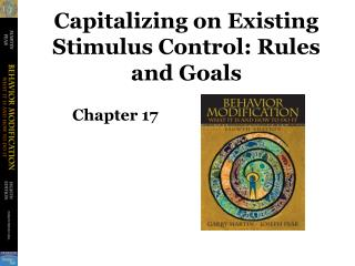 Capitalizing on Existing Stimulus Control: Rules and Goals