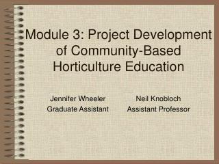 Module 3: Project Development of Community-Based Horticulture Education